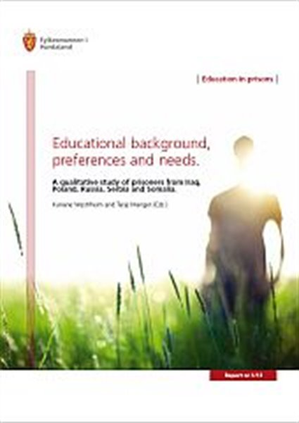 Educational background, preferences and needs
