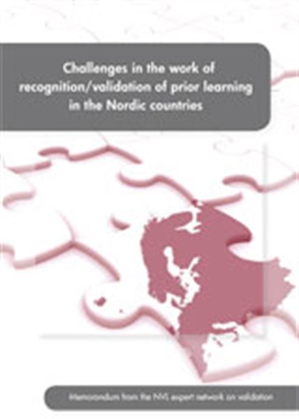 Challenges in the work of recognition/validation of prior learning in the Nordic countries